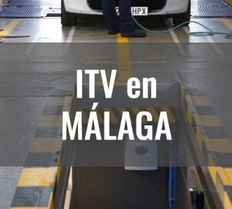 pasar itv en malaga