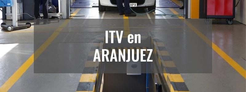 pasar itv en aranjuez
