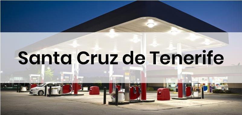 las gasolineras mas baratas de Santa Cruz de Tenerife